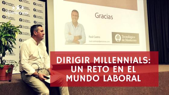 Dirigir millennials: un reto en el mundo laboral