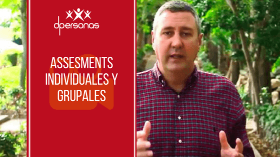 Assessments individuales y grupales
