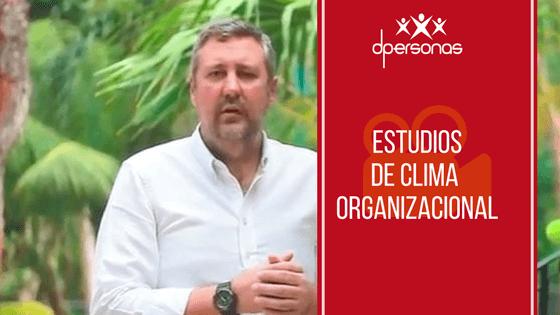 Estudios de Clima Organizacional
