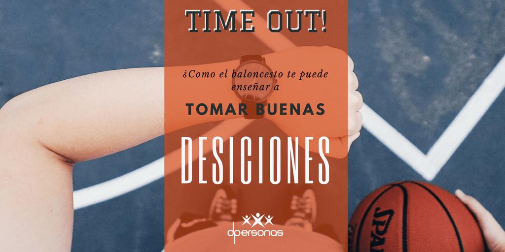 ¿Como el baloncesto te puede enseñar a tomar buenas decisiones?