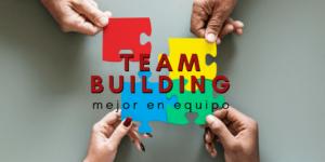 Team Building, Mejor en Equipo