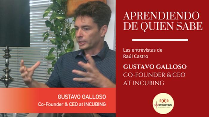 """Entrevista a Gustavo Galloso: """"¿Por qué debe un gerente innovar? """""""