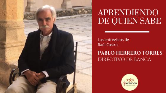 Pablo Herrero: Las Características de un Buen Líder